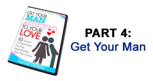 Get Your Man - part 4