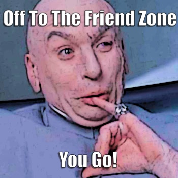 dr evil 2 6 Smart Ways to Avoid The Friend Zone